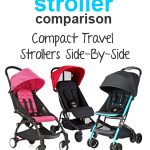 Super Compact Travel Strollers Side-By-Side Comparison
